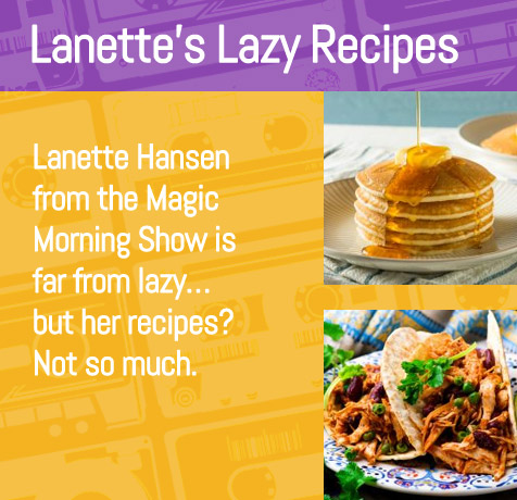 Lanette's Lazy Recipes